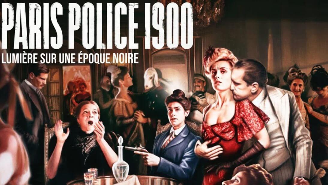 Сериал Парижская полиция 1900